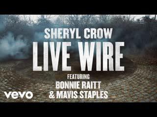 Sheryl Crow (feat. Bonnie Raitt  Mavis Staples) : Live Wire (The Ellen Degeneres Show) 2019@