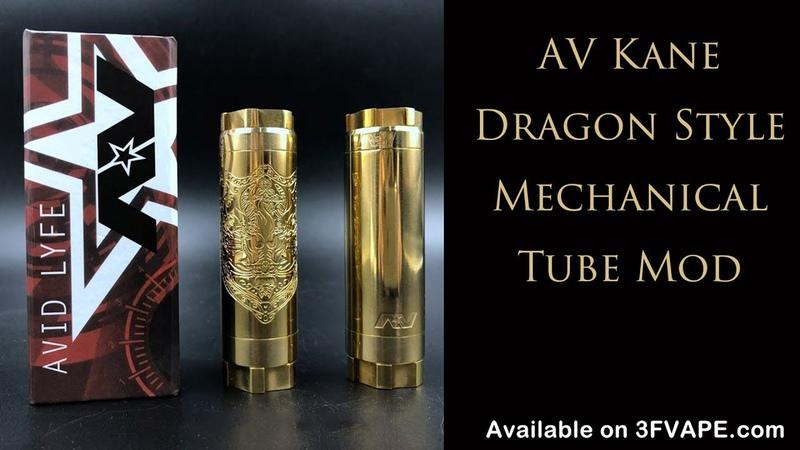 AV Kane Dragon Style Mechanical Tube Mod