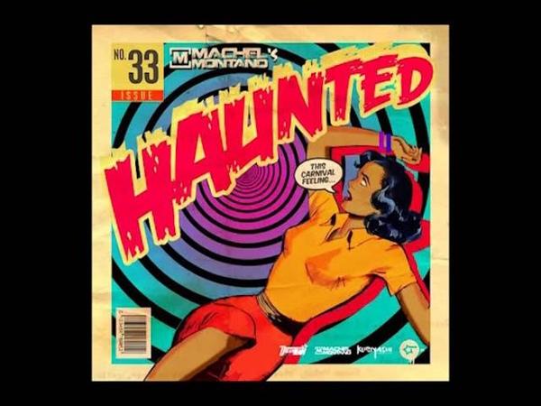 Machel Montano - Haunted | Soca 2014 | Trinidad Carnival | MachelMontanoMusic