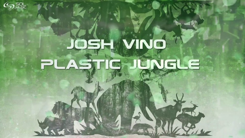 Josh Vino - Plastic Jungle (Original Mix) [Sol Music]