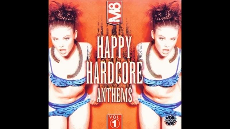 IDT HAPPY HARDCORE ANTHEMS [FULL ALBUM 147:30 MIN] VOL.1 M8 MIX RARE HD HQ HIGH QUALITY 1997