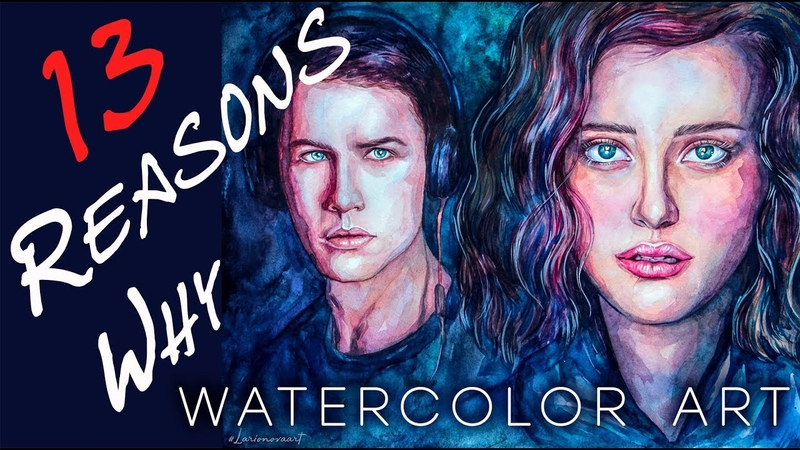 13 Reasons Why. ART. Watercolor Speedpaint. 13 причин почему. Акварельный спидпейнт