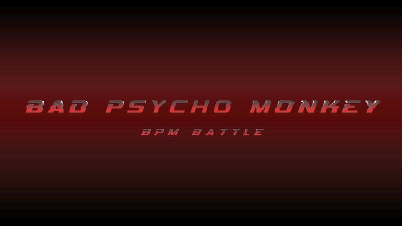 Bad Psycho Monkey