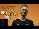COFFI - Just A Prank Bro(Exile Edition)