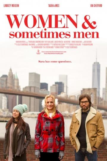 Женщины и порой мужчины (Women... and Sometimes Men) 2018 смотреть онлайн