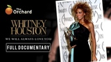 Whitney Houston We Will Always Love You (FULL DOCUMENTARY)