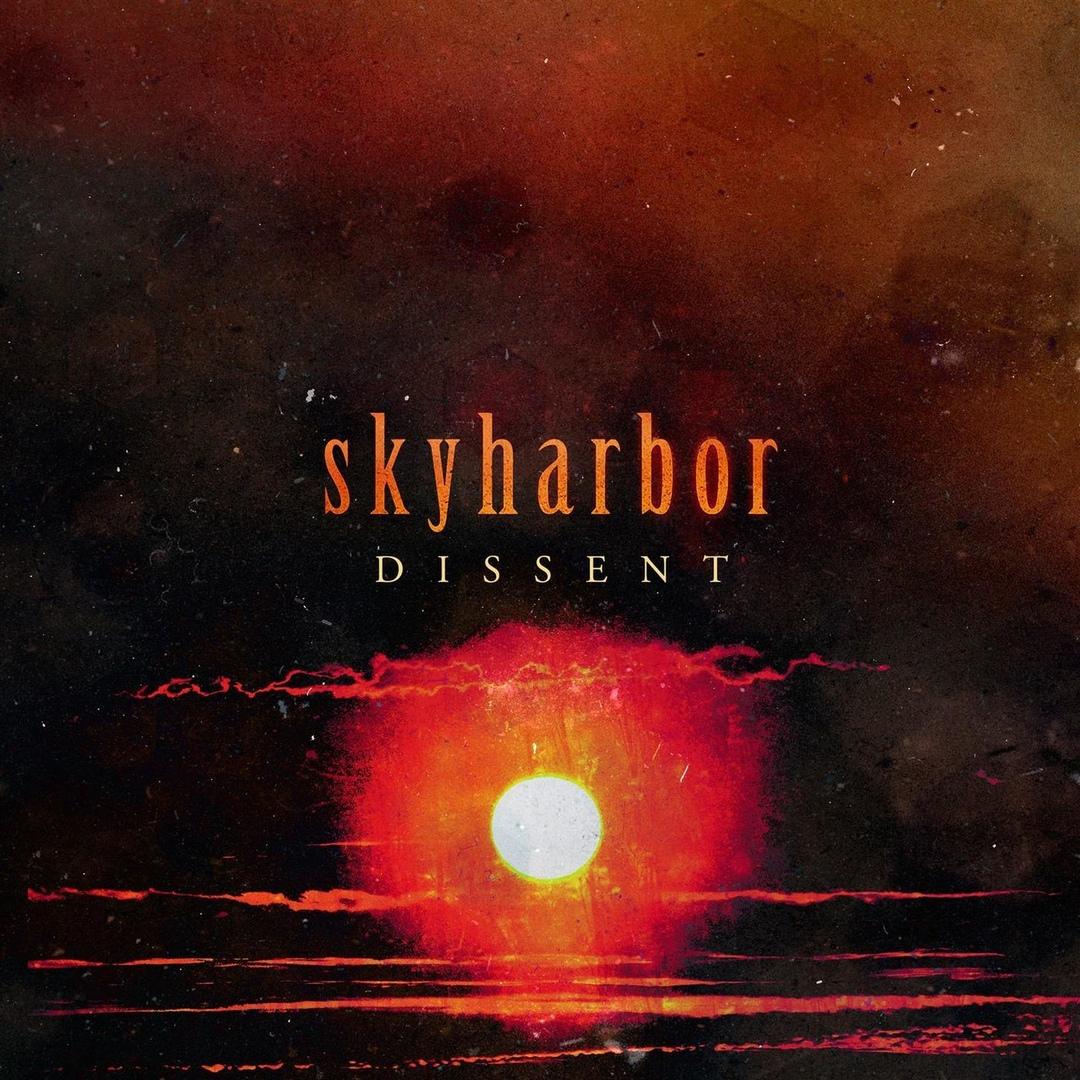 Skyharbor - Dissent [single] (2018)