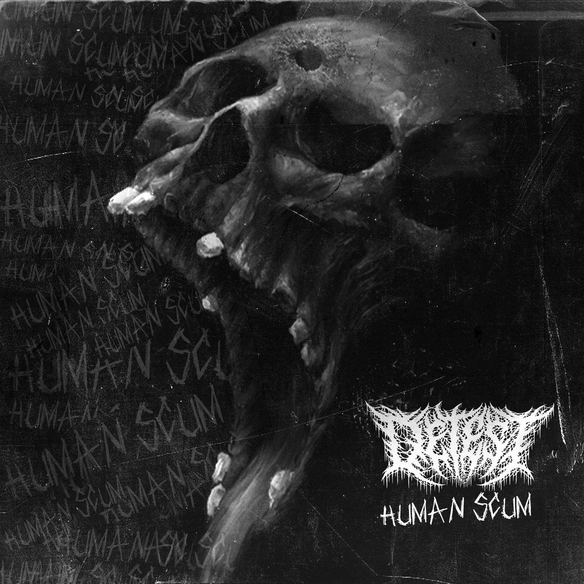 Detest - Human Scum [EP] (2019)