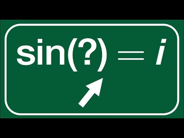 Math For Fun sin z =i