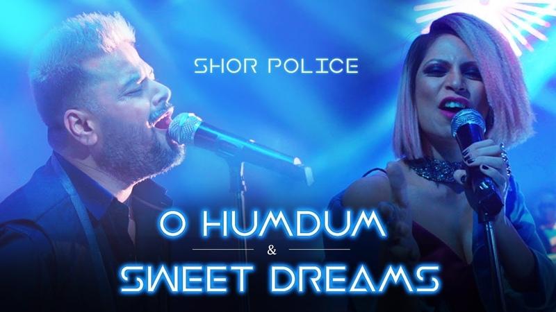 O Humdum Suniyo Re - Sweet Dreams   Shor Police   Clinton Cerejo   Bianca Gomes
