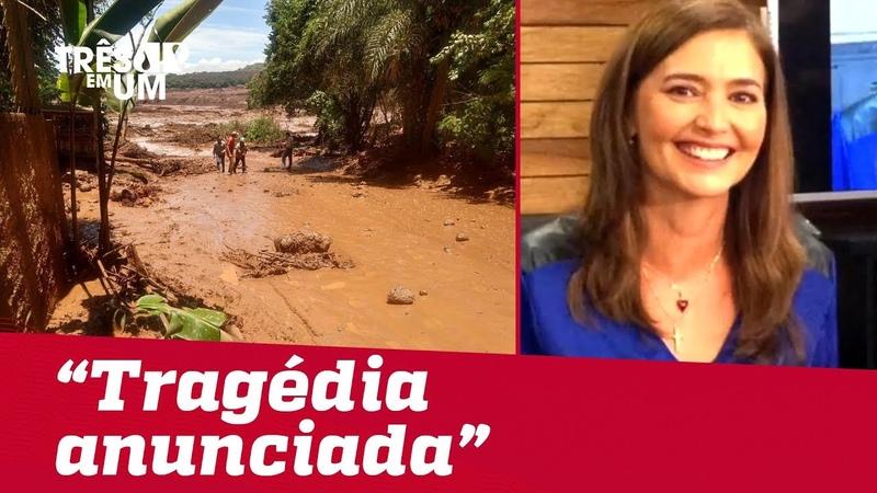 Não tenho dúvidas de que foi uma tragédia anunciada, diz Cristina Serra