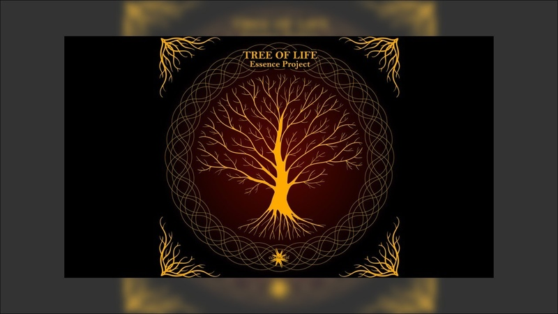 Essence Project - Tree Of Life - 01 Simplicity of the Essence