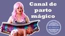 Canal de Parto Mágico