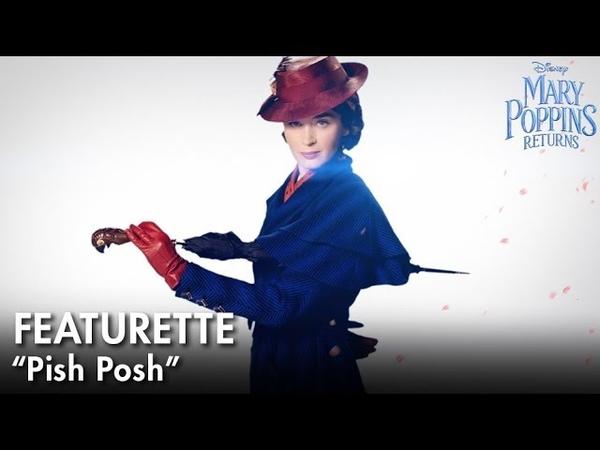 «Мэри Поппинс возвращается» (Фичуретка Pish Posh)
