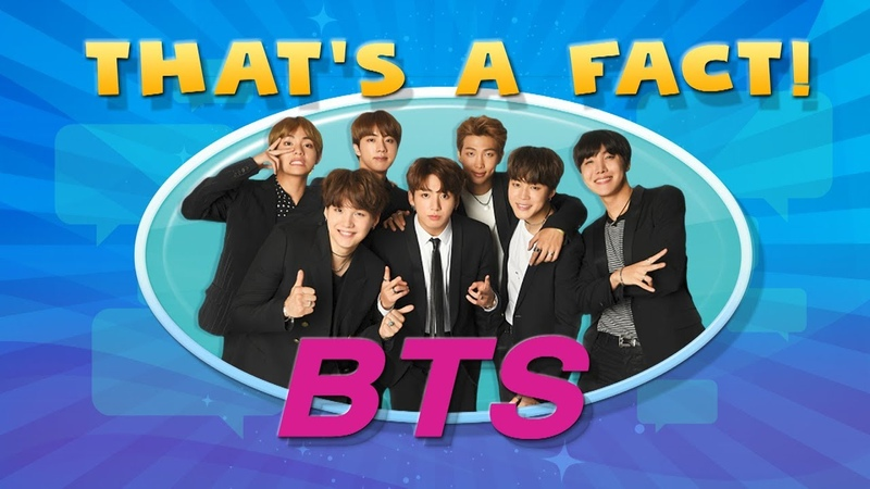 'That's a Fact!' BTS Edition!