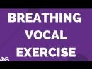 BREATHING VOCAL EXERCISE 6 (POWER BREATHING)