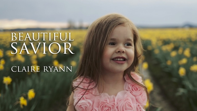 Beautiful Savior Easter Hymn by Claire Ryann at 4 Years Old PrinceOfPeace