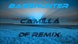 Basshunter - Camilla (Df Remix)