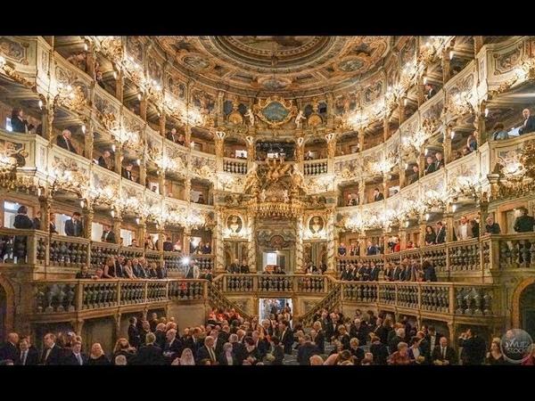 Wiedereröffnung Markgräfliches Opernhaus in Bayreuth 12.April 2018