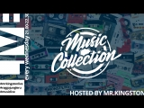 Mr.Kingston live mix | Music Collection | 25/07/2018