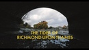 4K The Tides of Richmond Upon Thames