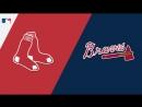 IL / 03.09.2018 / Boston Red Sox @ ATL Braves (1/2)