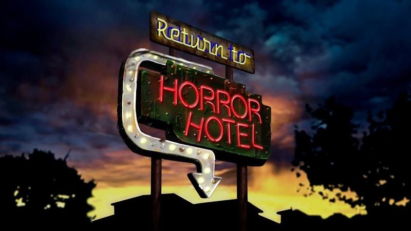 Возвращение в отель ужасов (Return to Horror Hotel,2019)