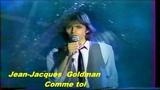 Jean Jacques Goldman - Comme toi