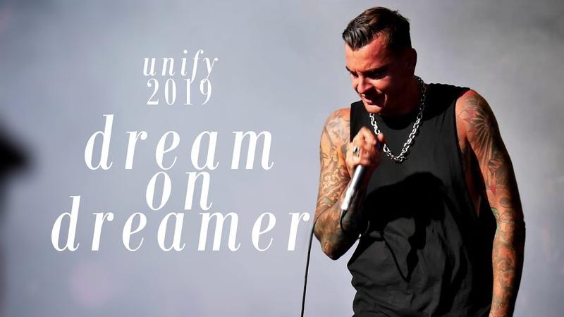Dream On Dreamer - Downfall (UNIFY Gathering 2019)
