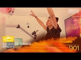 A State Of Trance Episode 901 #ASOT901 Armin van Buuren