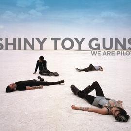 Shiny Toy Guns альбом We Are Pilots