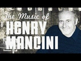 Henry Mancini - From Peter Gunn to