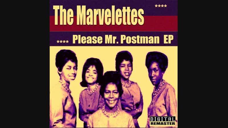 The Marvelettes - Please Mr. Postman (1961)