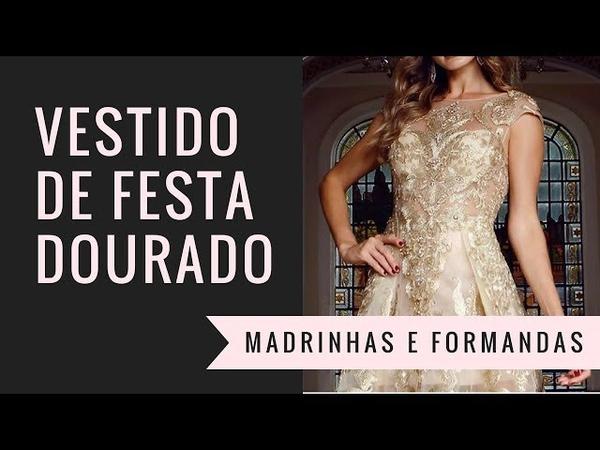 Vestido dourado: 10 modelos para madrinhas e formandas