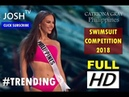 Miss Universe 2018 Swimsuit Competition ( FULL HD )