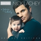 Nick Lachey альбом A Father's Lullaby (Deluxe Edition)