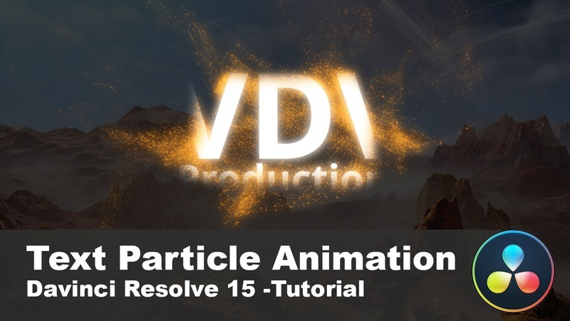 Amazing Text Particle Animation with DaVinci Resolve 15 Fusion