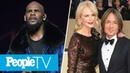 R. Kelly's Attorney Speaks Out, Inside Nicole Kidman Keith Urban's Relationship | PeopleTV