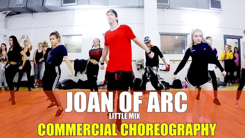JOAN OF ARC by Little Mix | Commercial Dance CHOREOGRAPHY