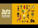 Best of Afro Jazz Lounge Ethnic Bar Music