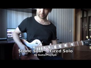 Stone Sour - Tired (Solo) [by guitarplay.ru]