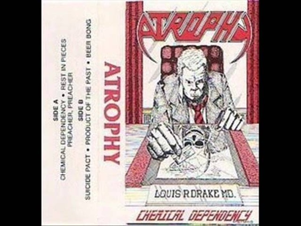 Atrophy - Chemical Dependency Advanced promo 19871988 full