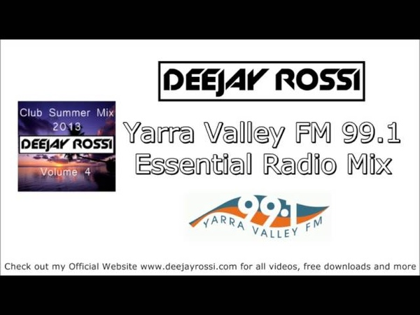 ★Vol 4★ Club Summer Mix 2013★ Mixed By DJ Rossi Yarra Valley FM 99 1 Essential Radio Mix