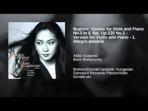 Brahms: Sonata for Viola and Piano No.2 in E flat, Op.120 No.2 - Version for Violin and Piano -...