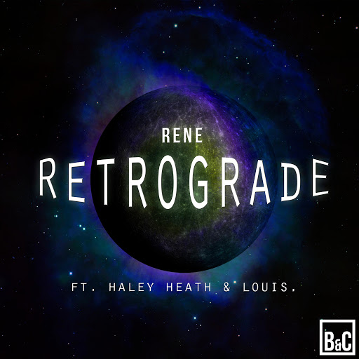 Rene альбом Retrograde (feat. Haley Heath & Louis.)