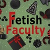 Fetish Faculty TO BE CONTINUED...