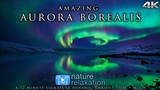 Northern Lights in 4K UHD Alaska's Aurora Borealis 72 MIN Nature Relaxation Film + Calming Music