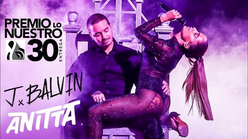 Anitta DOWNTOWN feat. J Balvin en Premio Lo Nuestro 2018 [FULL HD] 4K