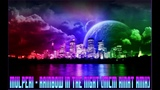 Mulperi - Rainbow In The Night (MCM Rinat RMX)