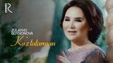 Zulayho Boyhonova - Koz tutarman Зулайхо Бойхонова - Куз тутарман